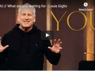 Pastor Louie Giglio Sermon - What are you waiting for