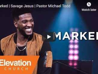 Pastor Michael Todd Sermon - Marked