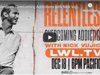 Pastor Nick Vujicic Sermon - Overcoming Addictions