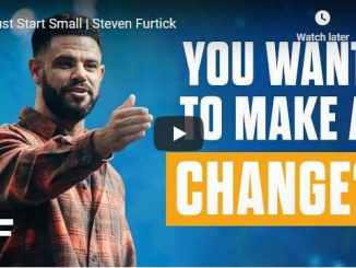 Pastor Steven Furtick Sermon - Just Start Small
