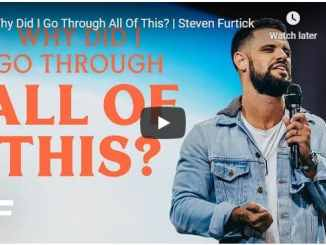 Steven Furtick Sermon - Why Did I Go Through All Of This
