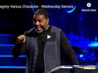 Creflo Dollar Message - Integrity Versus Character - Wednesday Service