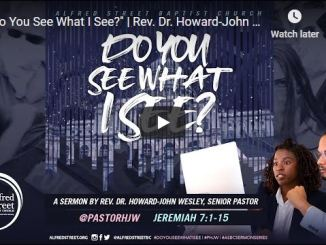 Howard-John Wesley Sermon - Do You See What I See