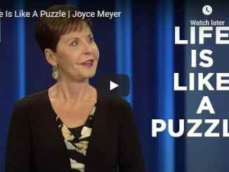 Joyce Meyer Message - Life Is Like A Puzzle