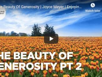 Joyce Meyer Message - The Beauty Of Generosity