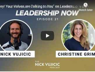 Nick Vujicic and Christine Grimm - Your Values are Talking to You