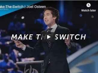 Pastor Joel Osteen Sermon - Make The Switch