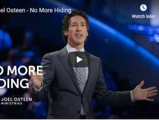 Pastor Joel Osteen Sermon - No More Hiding