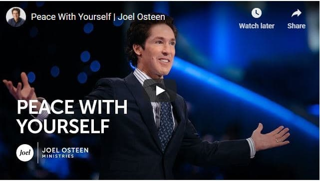 Pastor Joel Osteen Sermon - Peace With Yourself