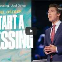 Pastor Joel Osteen Sermon - Start A Blessing
