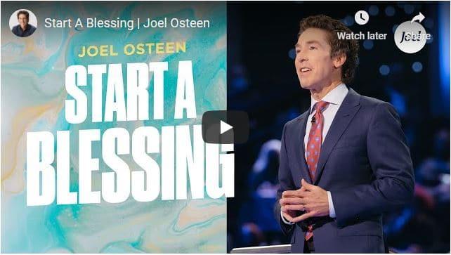 Pastor Joel Osteen Sermon - Start A Blessing