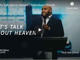 Pastor John Gray Sermon - Let's Talk About Heaven