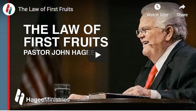 Pastor John Hagee Sermon - The Law of First Fruits