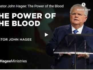 Pastor John Hagee Sermon - The Power of the Blood
