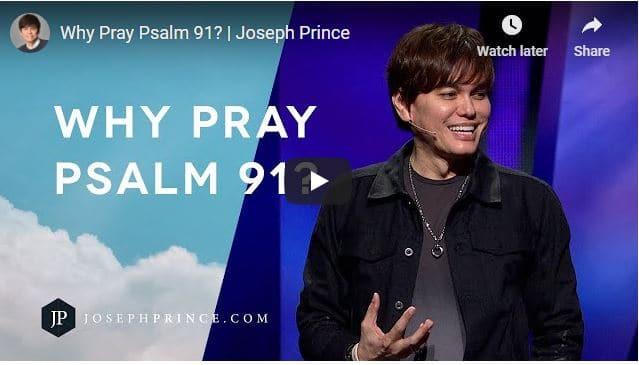 Pastor Joseph Prince Sermon - Why Pray Psalm 91?