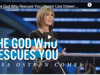 Pastor Lisa Osteen Comes Message - The God Who Rescues You