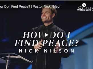 Pastor Nick Nilson Sermon - How Do I Find Peace?