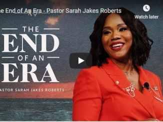 Pastor Sarah Jakes Roberts Sermon - The End of An Era