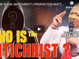 Prophetess Mattie Nottage Message - Who Is The Antichrist