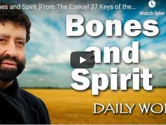 Rabbi Jonathan Cahn Sermon - Bones and Spirit
