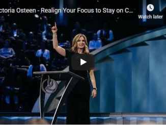 Victoria Osteen Message - Realign Your Focus to Stay on Course