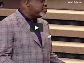 Bishop TD Jakes Sermon - Does God Dwell In Your House?