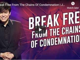 Joseph Prince Sermon - Break Free From The Chains Of Condemnation