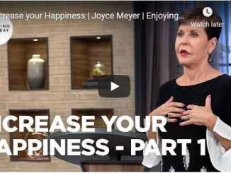 Joyce Meyer Message - Increase your Happiness