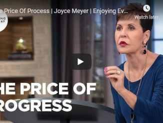 Joyce Meyer Message - The Price Of Process
