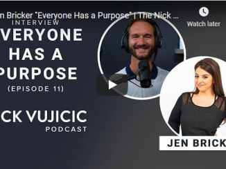 Nick Vujicic & Jen Bricker - Everyone Has a Purpose
