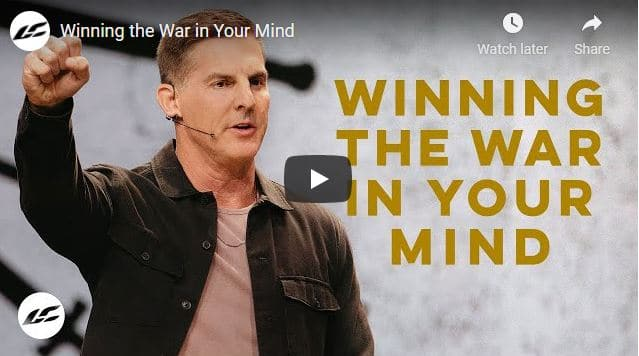 Pastor Craig Groeschel Sermon - Winning the War in Your Mind
