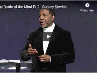 Pastor Creflo Dollar Sermon - The Battle of the Mind Pt.2