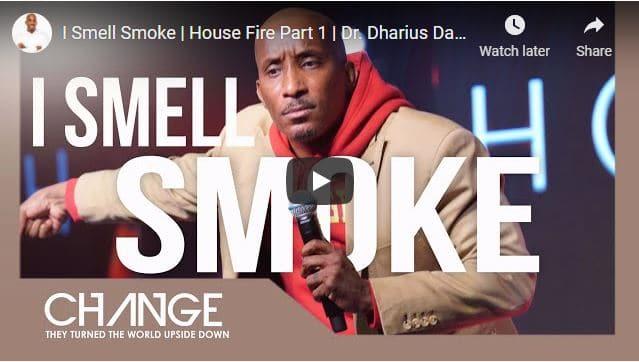 Pastor Dharius Daniels Sermon - I Smell Smoke