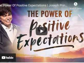 Pastor Joseph Prince Sermon - The Power Of Positive Expectations