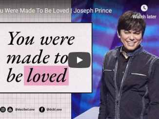 Pastor Joseph Prince Sermon - You Were Made To Be Loved