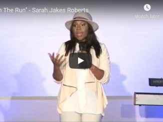 "Pastor Sarah Jakes Roberts Message - ""On The Run"""