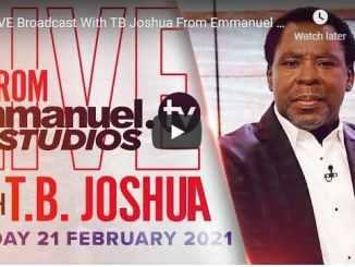 Prophet TB Joshua Sunday Live Service February 21 2021
