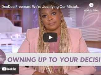 "DeeDee Freeman - We're Justifying Our Mistakes as ""Pain for Purpose"""