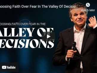 Jentezen Franklin - Choosing Faith Over Fear In The Valley Of Decisions