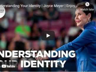 Joyce Meyer Message - Understanding Your Identity