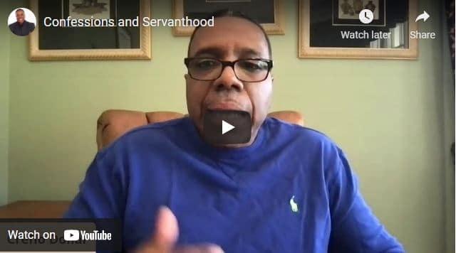 Pastor Creflo Dollar Sermon - Confessions and Servanthood