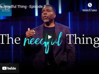 Pastor Creflo Dollar Sermon - The Needful Thing