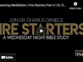 Pastor Dharius Daniels Sermon - Mastering Meditation