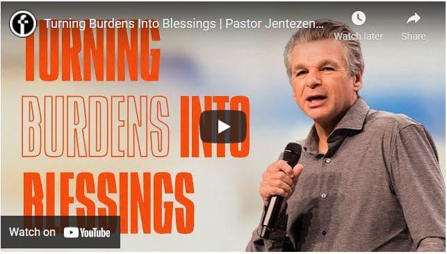 Pastor Jentezen Franklin Sermon - Turning Burdens Into Blessings
