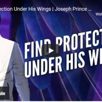 Pastor Joseph Prince Sermon - Find Protection Under His Wings