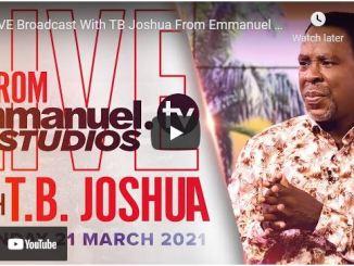 Prophet TB Joshua Sunday Live Service March 21 2021