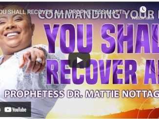 Prophetess Mattie Nottage Sermon - You Shall Recover All