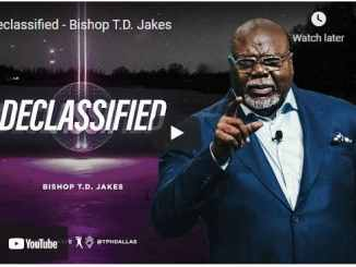 Bishop TD Jakes Sermon - Declassified