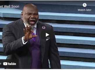 Bishop TD Jakes Sermon - Get Well Soon