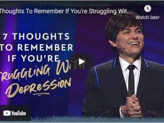 Joseph Prince - 7 Thoughts To Remember If You're Struggling With Depression